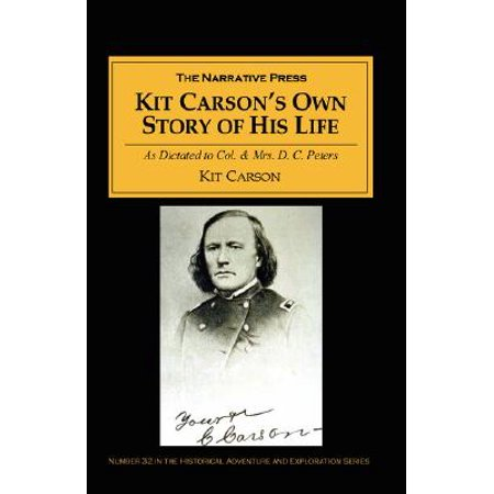 Kit Carson's Own Story of His Life : As Dictated to Col. and Mrs. D. C. Peters about (9 Reggimento D Assalto Paracadutisti Col Moschin Knife)