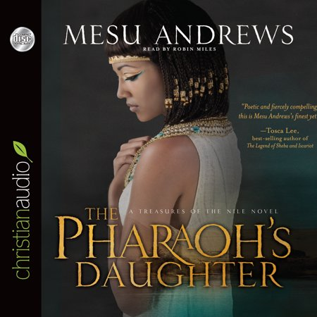 The Pharaoh's Daughter : A Treasures of the Nile Novel