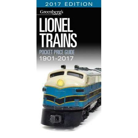 Lionel Train Book (Lionel Trains Pocket Price Guide 1901-2017 : Pocket Price Guide 2017)