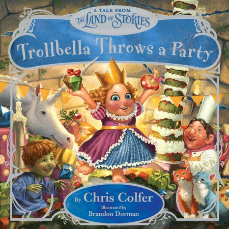 Trollbella Throws a Party : A Tale from the Land of