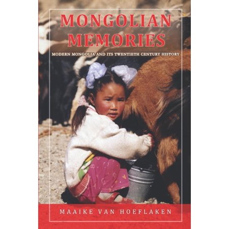 - Mongolian Memories: Modern Mongolia and Its Twentieth Century History (Paperback)