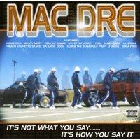 It's Not What You Say It's How You Say It (CD) (explicit)