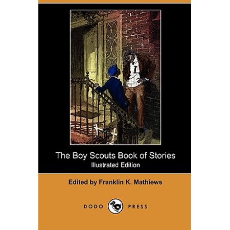The Boy Scouts Book of Stories (Illustrated Edition) (Dodo