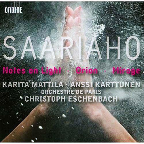 Saariaho : Notes On Light / Orion / Mirage