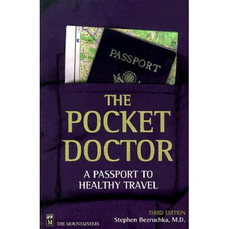 Pocket Doctor : A Passport to Healthy Travel