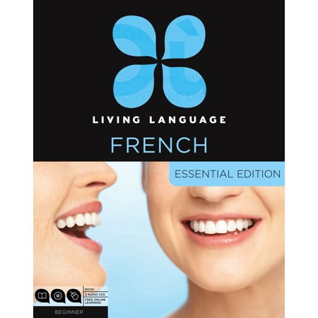 Living Language French, Essential Edition : Beginner course, including coursebook, 3 audio CDs, and free online