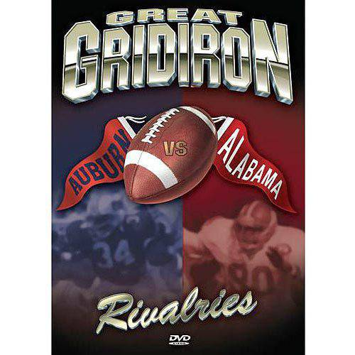 Great Gridiron Rivalries: Auburn Vs. Alabama