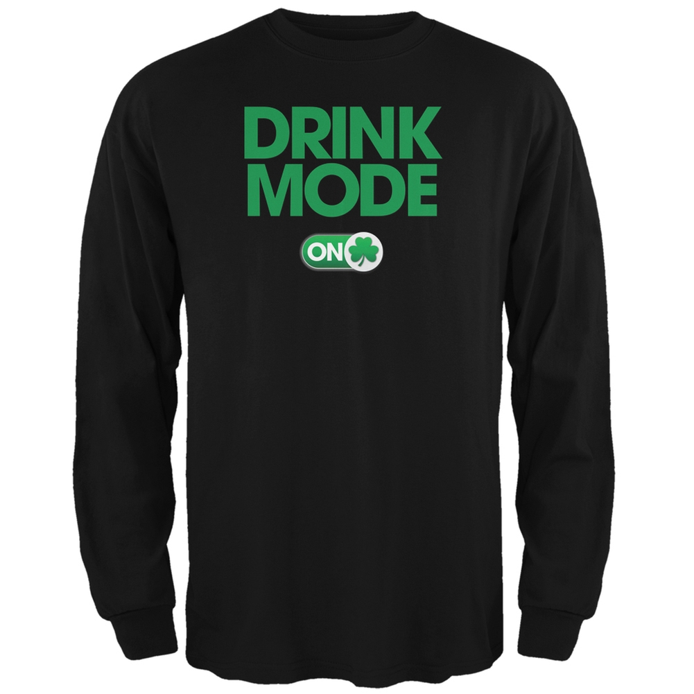 St. Patrick's Day - Drink Mode On Black Adult Long Sleeve T-Shirt