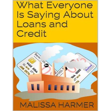 What Everyone Is Saying About Loans and Credit - eBook](Halloween Business Sayings)