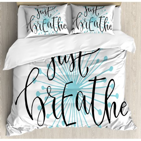 Just Breathe Duvet Cover Set, Quotation for Optimistic Lifestyle Positive Saying in Hand Writing Style, Decorative Bedding Set with Pillow Shams, Aqua Black White, by Ambesonne (Being Black And White For Halloween)