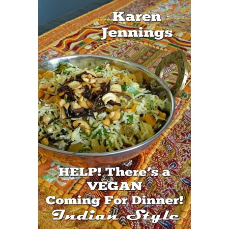 Style Dimmer (Help! There's a VEGAN Coming For Dinner! Indian Style - eBook )