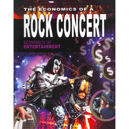 The Economics of a Rock Concert by
