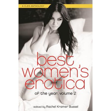 Best Women's Erotica of the Year, Volume 2 (Best Magazines For Women In Their 40s)