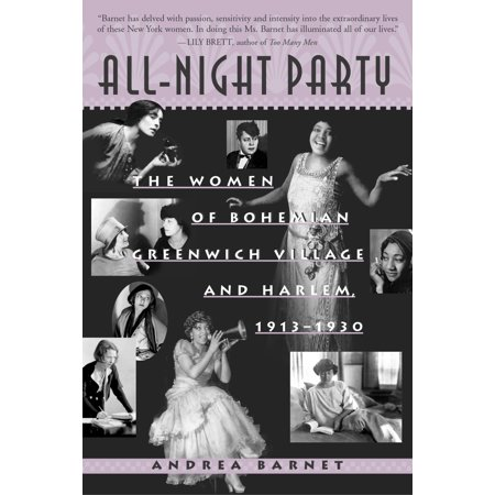 All-Night Party : The Women of Bohemian Greenwich Village and Harlem, 1913-1930 - Party City In Harlem