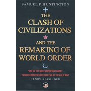 The Clash of Civilizations: And the Remaking of World Order (Paperback)