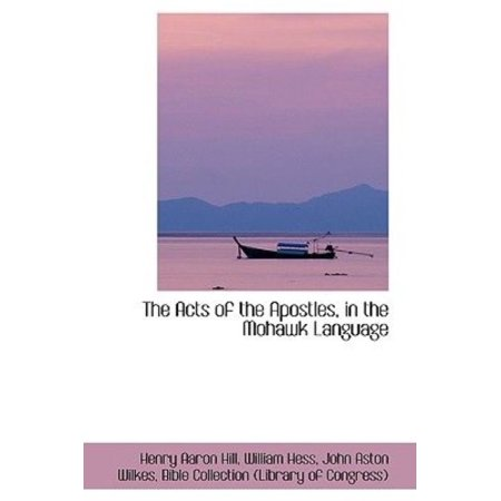 The Acts of the Apostles, in the Mohawk Language - image 1 of 1