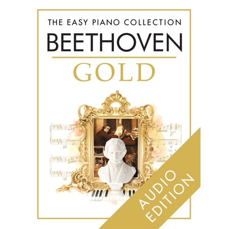The Easy Piano Collection: Beethoven Gold - eBook