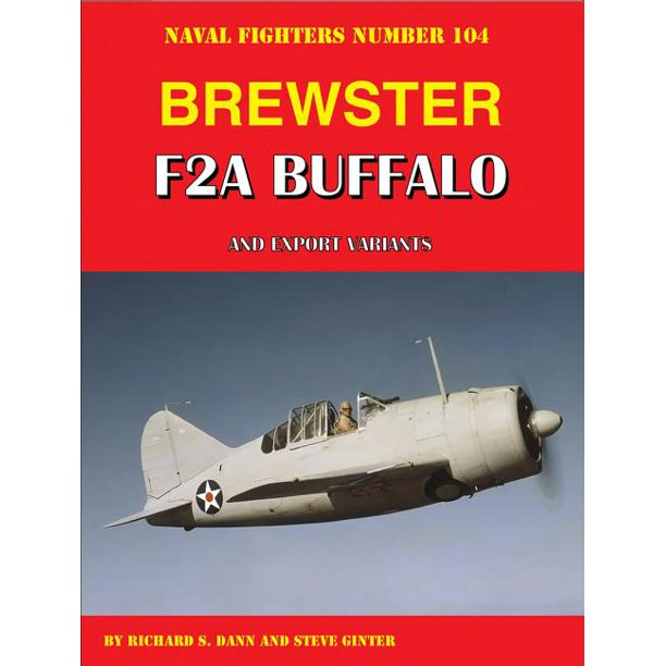 Brewster F2A Buffalo And Export Variants (Paperback