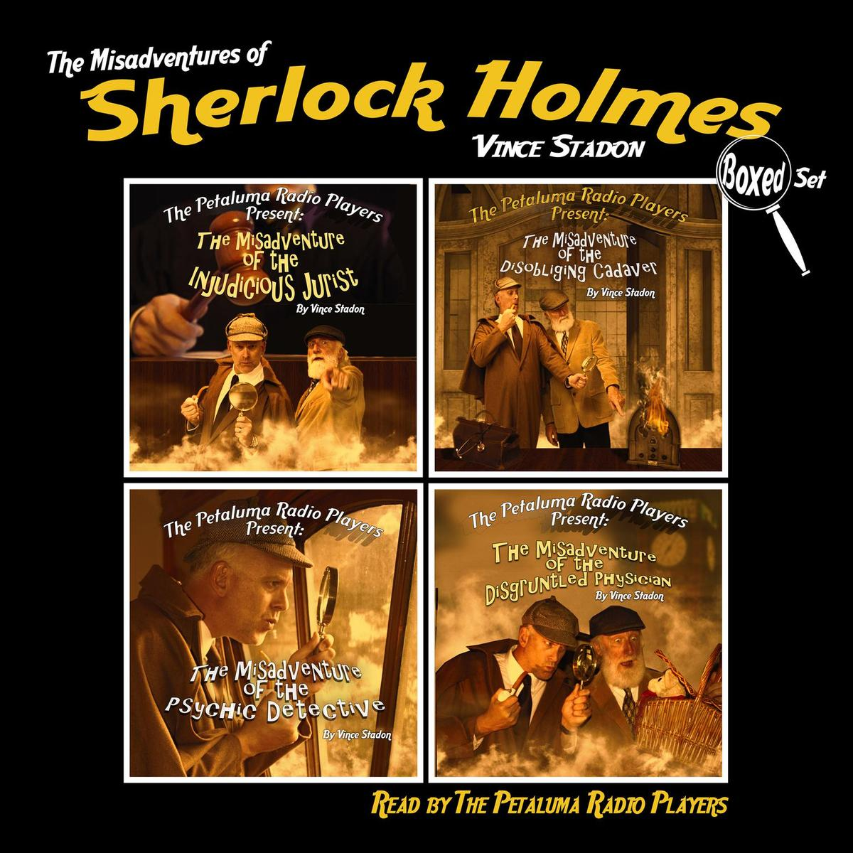 The Petaluma Radio Players Present: The Misadventures of Sherlock Holmes, Boxed Set - Audiobook
