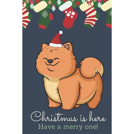 Christmas Is Here Have A Merry One: Festive Kawaii Chibi Chow Chow Puppy Dog Dressed Up Like Santa with a Red White Hat. Holiday Stockings and Ornaments Notebook Cover. Great Journal Gift or Stocking ()