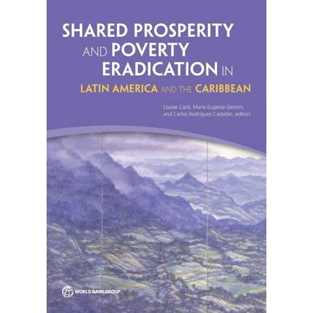 Shared Prosperity And Poverty Eradication In Latin America And The Caribbean
