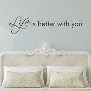 Belvedere Designs LLC Life Is Better With You Wall Quotes  Decal