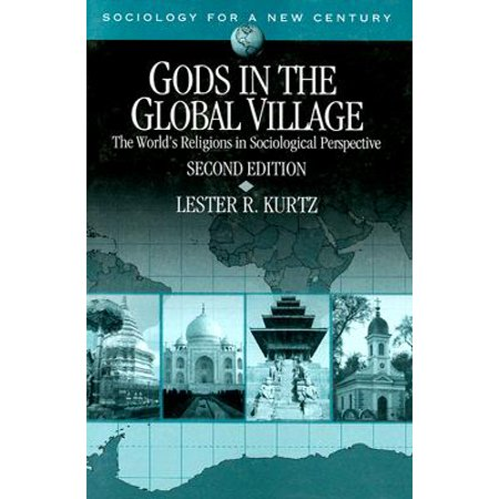 Gods in the Global Village : The World's Religions in Sociological