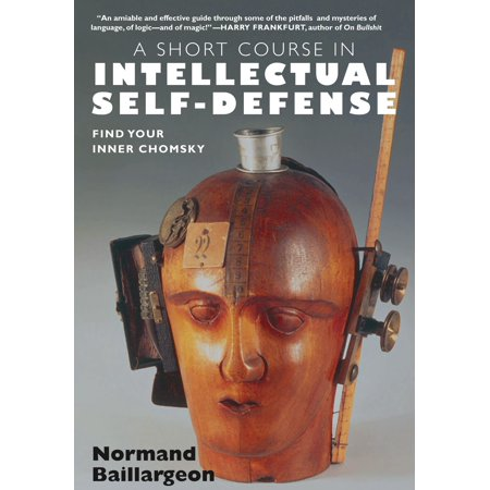 Short Course Body - A Short Course in Intellectual Self-Defense : Find Your Inner Chomsky