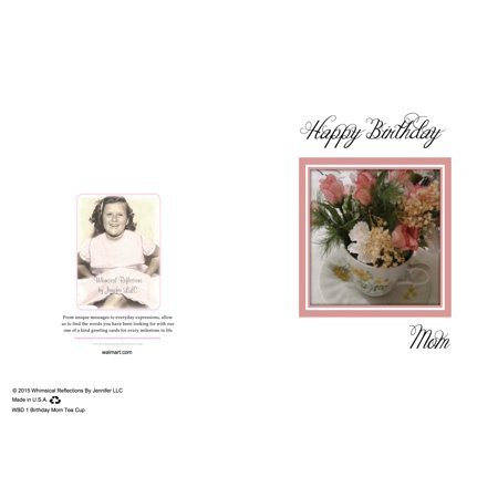 Happy Birthday Mom Card With Tea Cup Flowers This Is A Sentimental