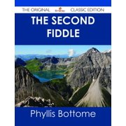 The Second Fiddle - The Original Classic Edition - eBook