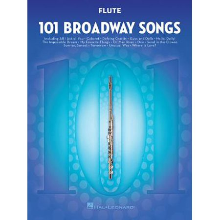 101 Broadway Songs for Flute (Halloween Songs For Flute)