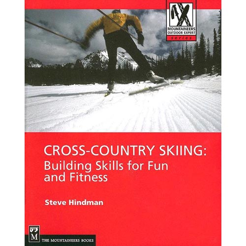 Cross-Country Skiing: Building Skills for Fun and Fitness