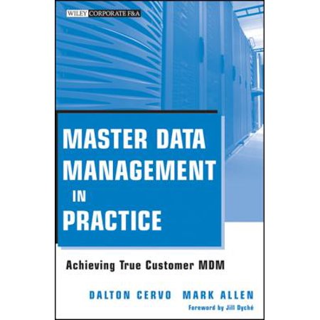 Master Data Management in Practice - eBook (Master Data Management Best Practices)