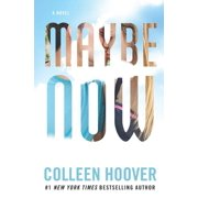 Maybe Someday: Maybe Now (Series #2) (Paperback)