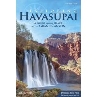 Exploring havasupai : a guide to the heart of the grand canyon: 9781634040709
