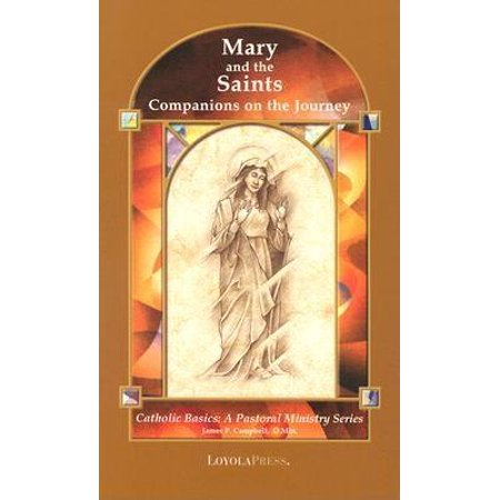 Saint Marys Press - Mary and the Saints : Companions on the Journey