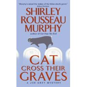 Cat Cross Their Graves : A Joe Grey Mystery