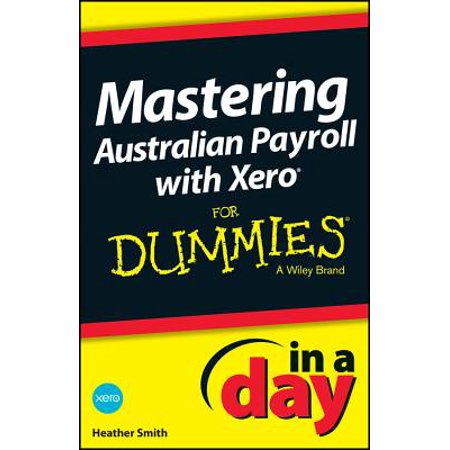 Mastering Australian Payroll with Xero In A Day For Dummies - eBook](When Is Halloween Day In Australia)