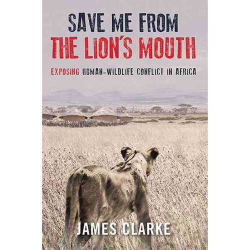 Save Me from the Lion's Mouth: Exposing Human-Wildlife Conflict in Africa
