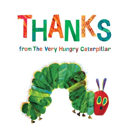 Thanks from The Very Hungry Caterpillar - Hungry Little Caterpillar