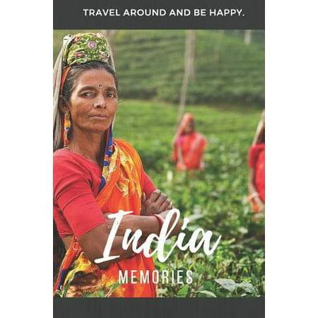 Memories India : Travel Notebook, Journal or Photobook. Discover in the beautiful country in Asia the Taj Mahal, New Delhi, Mumbai, Tikka Masala, Kofta, Naan, Samosa or Tandoori (Best Tandoori Chicken In Bay Area)