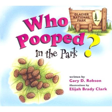 Who Pooped in the Park? Glacier National Park