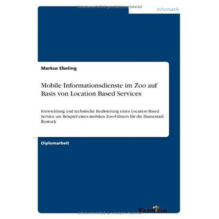 Mobile Informationsdienste Im Zoo Auf Basis Von Location Based Services  German