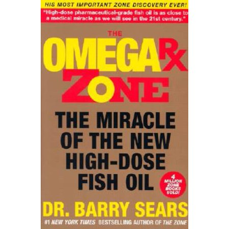 The Omega Rx Zone: The Miracle of the New High-Dose Fish Oil (The Zone), Pre-Owned (Paperback)
