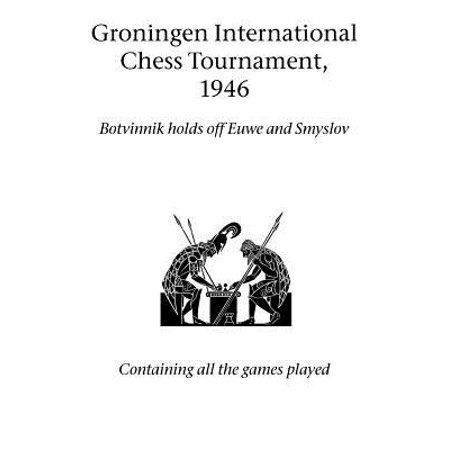International Chess - Groningen International Chess Tournament, 1946