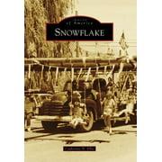 Images of America (Arcadia Publishing): Snowflake (Paperback)