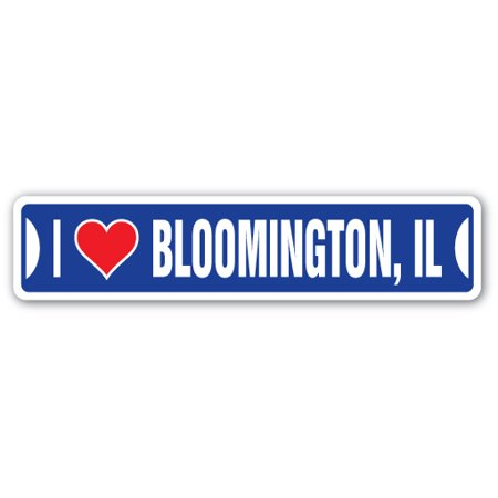 City Of Bloomington Jobs (I LOVE BLOOMINGTON, ILLINOIS Street Sign il city state us wall road décor)