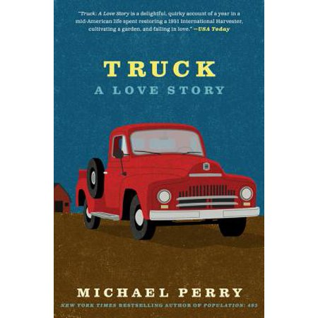 - Truck: A Love Story