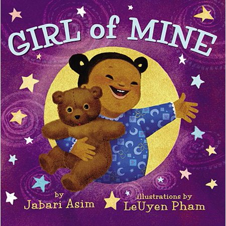 Girl of Mine (Board Book) (Origin Of This Little Light Of Mine)
