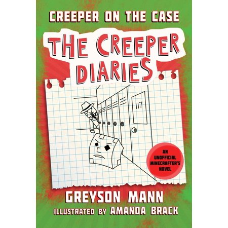 1090 Hardback Case (Creeper on the Case: The Creeper Diaries, an Unofficial Minecrafters Novel, Book Six (Hardcover) )